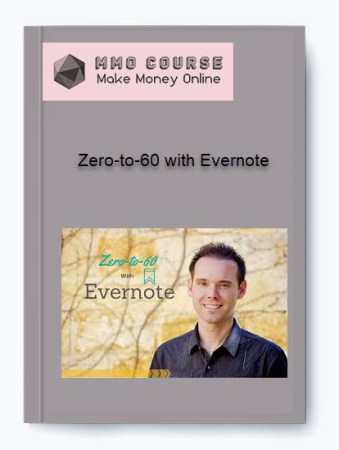 [object object] Home Zero to 60 with Evernote