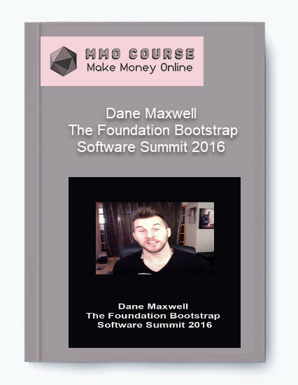 dane maxwell – the foundation bootstrap software summit 2016 Dane Maxwell – The Foundation Bootstrap Software Summit 2016 [Free Download] Dane Maxwell     The Foundation Bootstrap Software Summit 2016