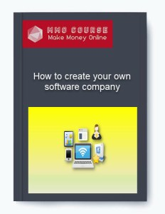 how to create your own software company - How to create your own software company - How to create your own software company [Free Download]