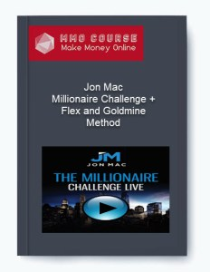 [object object] - Jon Mac     Millionaire Challenge Flex and Goldmine Method 1 - Jon Mac – Millionaire Challenge + Flex and Goldmine Method [Free Download]