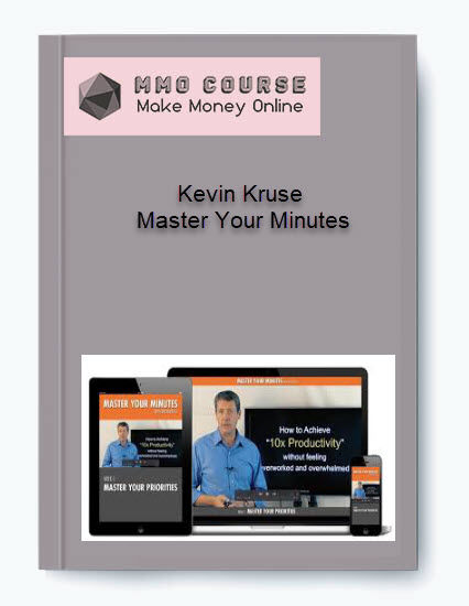 kevin kruse – master your minutes Kevin Kruse – Master Your Minutes [Free Download] Kevin Kruse     Master Your Minutes