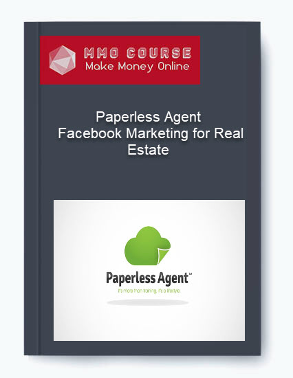 paperless agent – facebook marketing for real estate Paperless Agent – Facebook Marketing for Real Estate [Free Download] Paperless Agent     Facebook Marketing for Real Estate