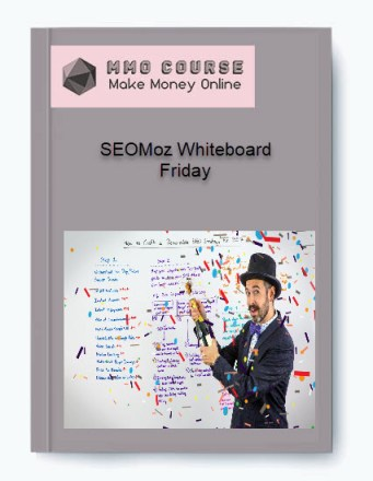 seomoz whiteboard friday - SEOMoz Whiteboard Friday - SEOMoz Whiteboard Friday [Free Download]