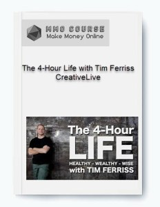 the 4-hour life with tim ferriss – creativelive - The 4 Hour Life with Tim Ferriss     CreativeLive - The 4-Hour Life with Tim Ferriss – CreativeLive [Free Download]