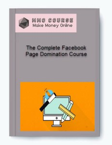the complete facebook page domination course - The Complete Facebook Page Domination Course 1 - The Complete Facebook Page Domination Course [Free Download]