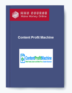 content profit machine - Content Profit Machine 1 - Content Profit Machine [Free Download]