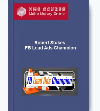 [object object] Home Robert Stukes FB Lead Ads Champion