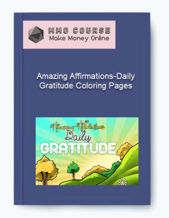 amazing affirmations-daily gratitude coloring pages - Amazing Affirmations Daily Gratitude Coloring Pages - Amazing Affirmations-Daily Gratitude Coloring Pages [Free Download]