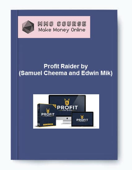profit raider by (samuel cheema and edwin mik) Profit Raider by (Samuel Cheema and Edwin Mik) [Free Download] Profit Raider by Samuel Cheema and Edwin Mik