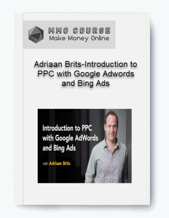 adriaan brits-introduction to ppc with google adwords and bing ads - Adriaan Brits Introduction to PPC with Google Adwords and Bing Ads - Adriaan Brits – Introduction to PPC with Google Adwords and Bing Ads [Free Download]