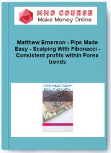 matthew emerson - pips made easy - scalping with fibonacci - consistent profits within forex trends - Matthew Emerson Pips Made Easy Scalping With Fibonacci Consistent profits within Forex trends - Matthew Emerson – Pips Made Easy – Scalping With Fibonacci – Consistent profits within Forex trends [Free Download]