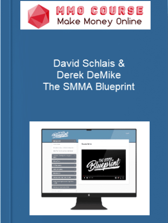 [object object] Home David Schlais Derek DeMike     The SMMA Blueprint