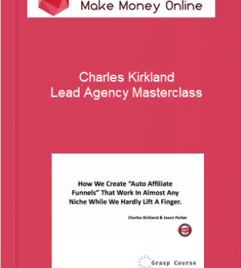 [object object] Home Charles Kirkland     Lead Agency Masterclass