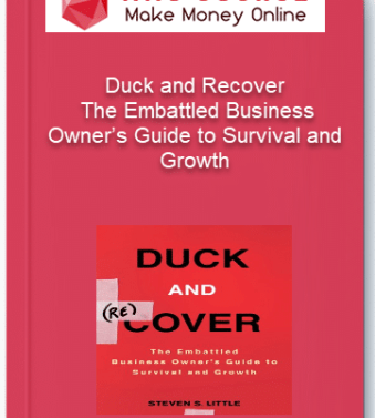 [object object] Home Duck and Recover     The Embattled Business Owner   s Guide to Survival and Growth