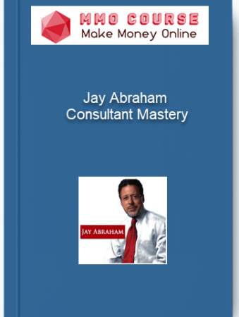 [object object] Home Jay Abraham Consultant Mastery