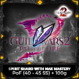 Spirit Shard with Max Mastery PoF (40-45 SS) + 100g