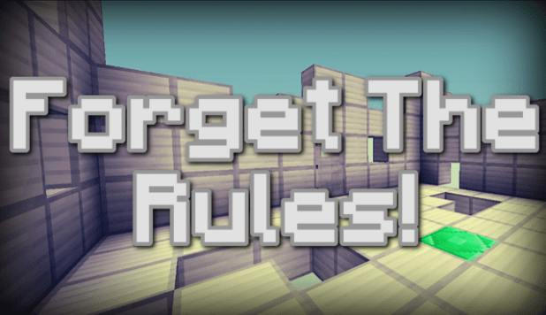 Download Forget the Rules Map for Minecraft 1.11.2 view (6399)
