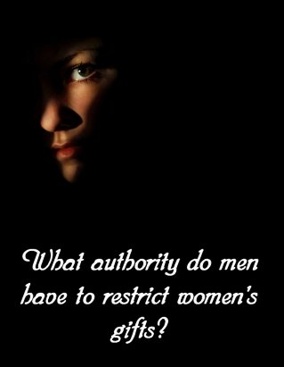 What authority do men have to restrict women's gifts? Mike Seaver and Cheryl Schatz debate women in ministry