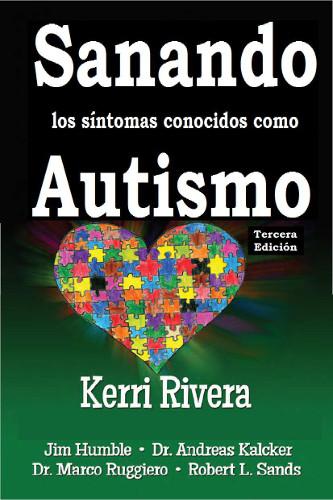 Sanando los Síntomas conocidos como Autismo, al fin en español