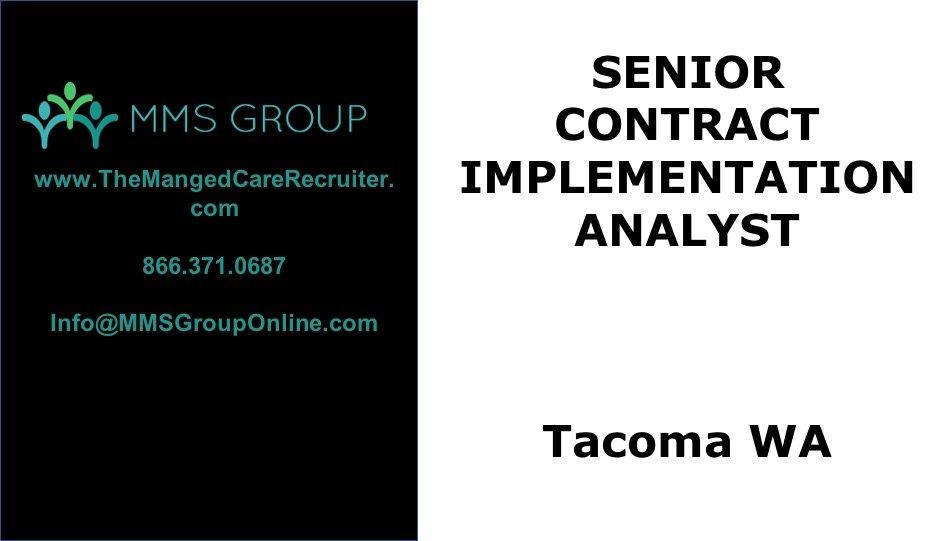 Sr Contract Implementation Analyst Job – Tacoma WA