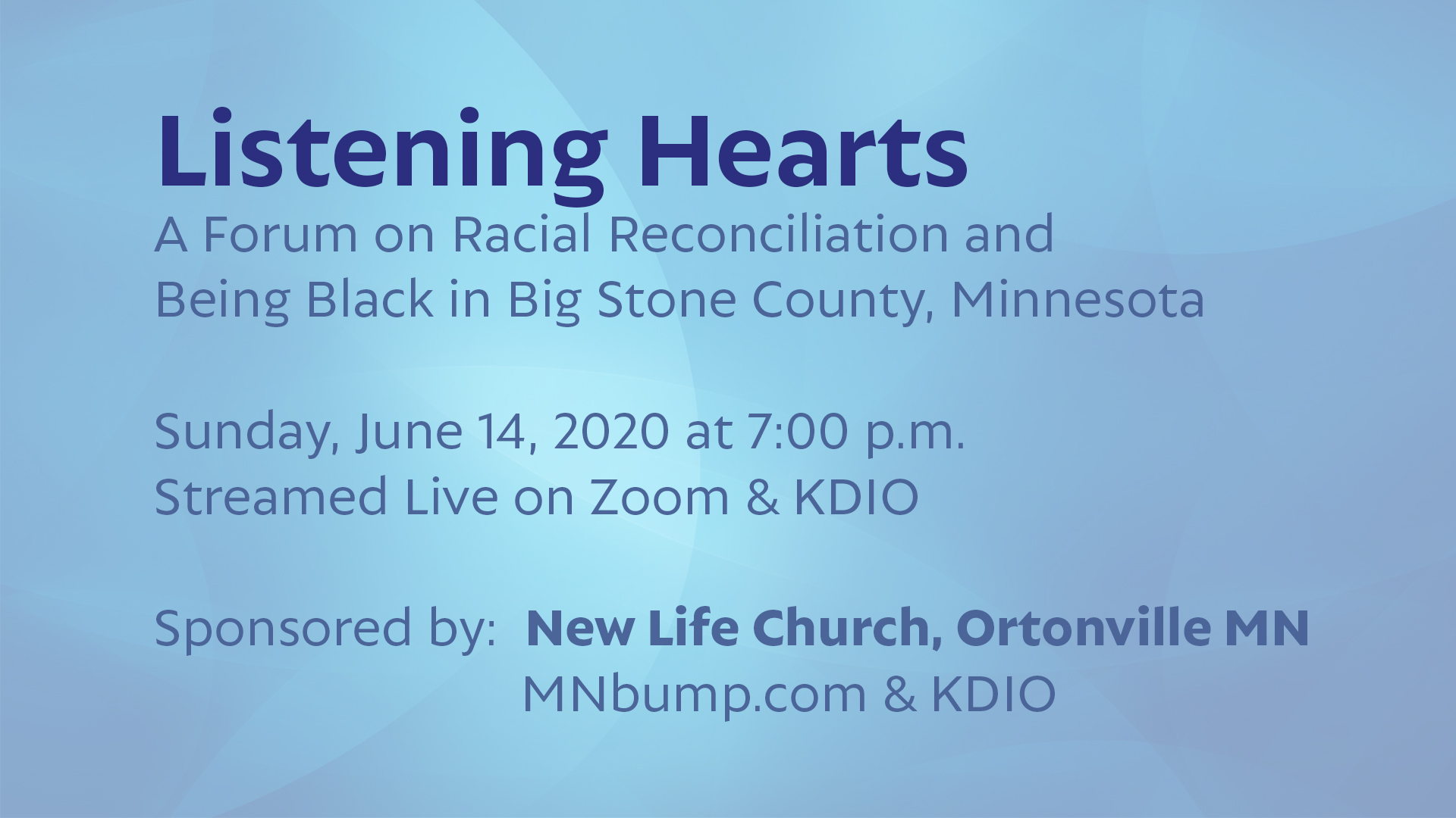 Listening Hearts.  A Forum on Racial Reconciliation and Being Black in Big Stone County Minnesota