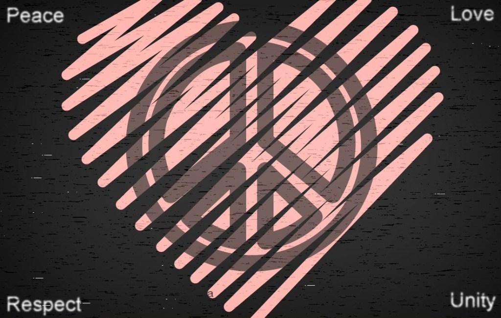 Peace Love Unity Respect