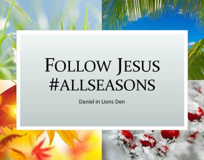Follow Jesus #allseasons