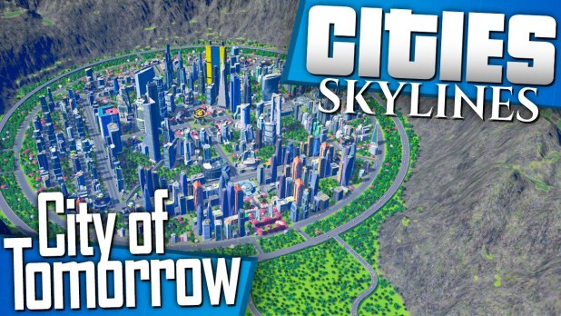 city of tomorrow cities skylines