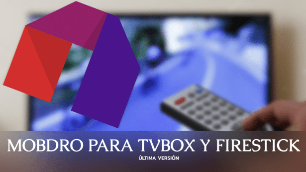 mobdro para tv box y amazon firestick