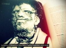 O Massacre da Serra Elétrica: Arquivos Sangrentos