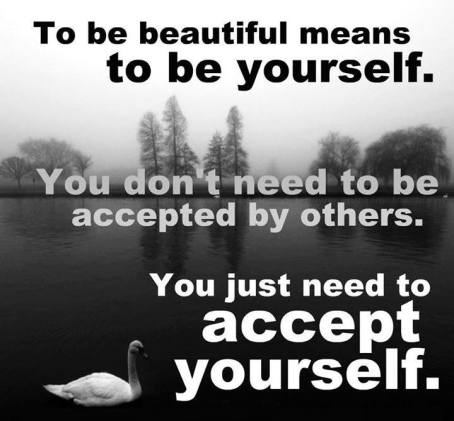 BE yourself-Accept Yourself