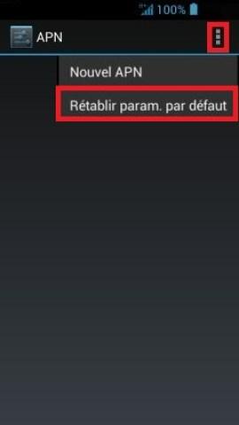 internet Acer android 4 . 2 retablir APN par defaut