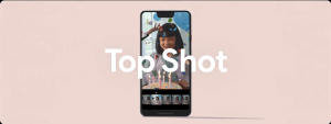 Pixel 3 och 3 XL har Top Shot – en funktion som verkar grym!
