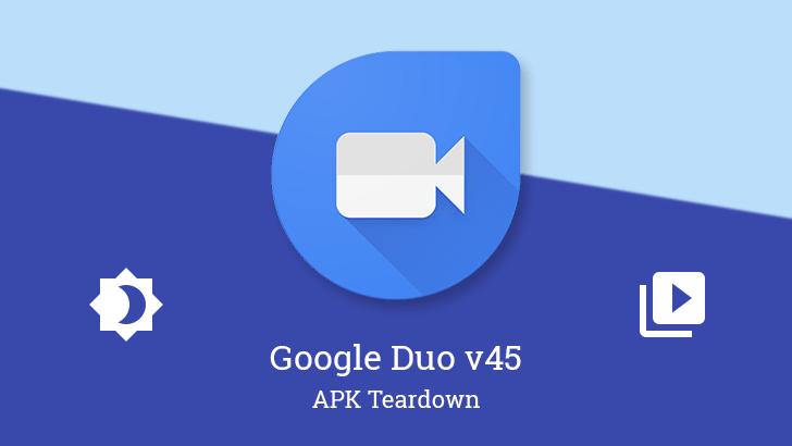 Google Duo får nya funktioner i version 45!