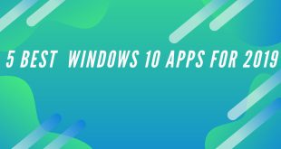 5 Best Windows 10 APPS for 2019_featured