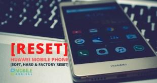 Reset Huawei Mobile Phones