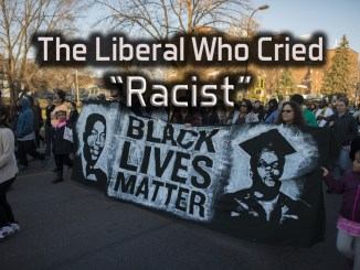 liberal who cried racist