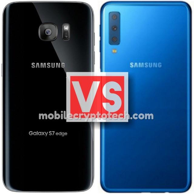 Samsung Galaxy S7 Edge Vs A7 2018