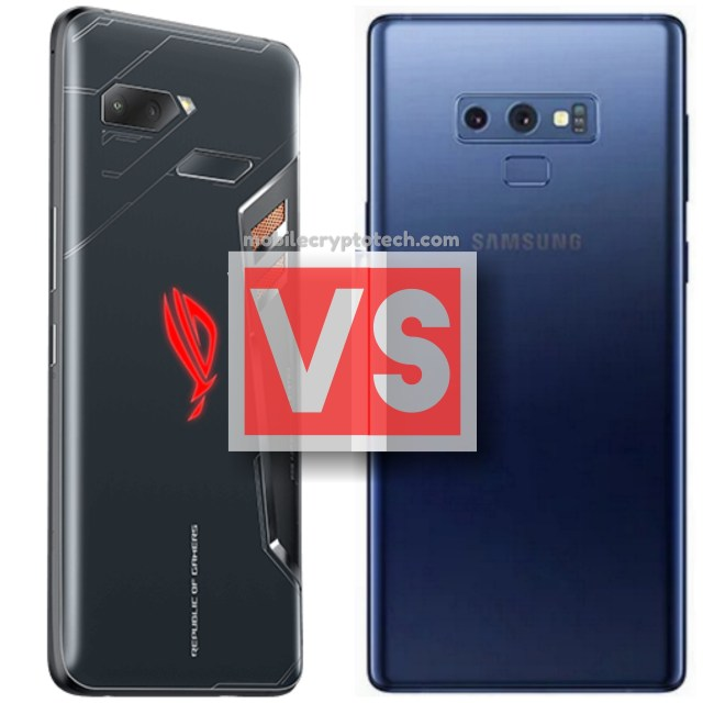 Asus ROG Phone Vs Samsung Galaxy Note 9