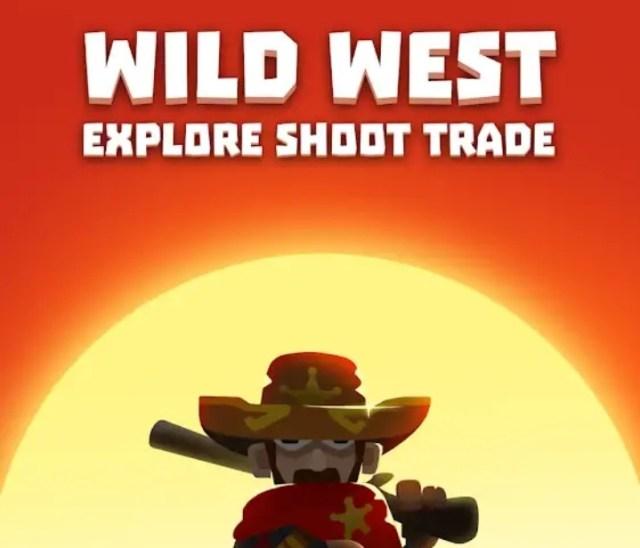 Wild West: Explore Shoot Trade MOD APK