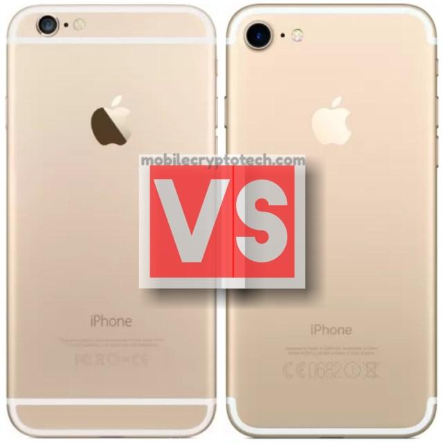 Apple iPhone 6 Vs iPhone 7