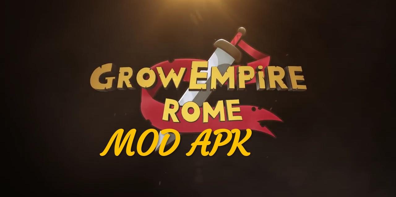 Grow Empire: Rome MOD APK