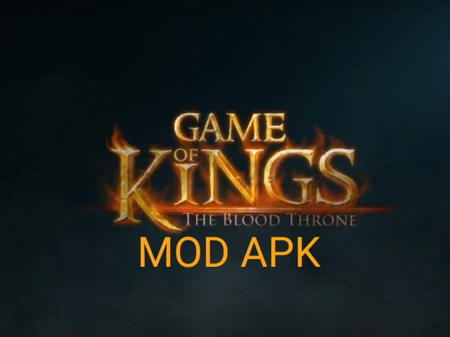 Game of Kings: The Blood Throne MOD APK