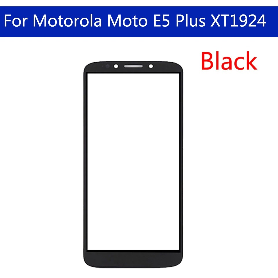 XT1924 Outer Glass For Motorola Moto E5 Plus LCD Display Front Touch Glass E5 Plus (5th Gen)
