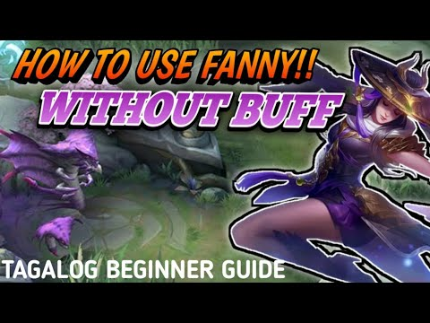 FANNY TUTORIAL MOBILE LEGENDS   How to play NO BUFF FANNY