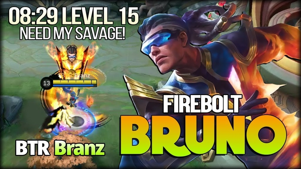 Firebolt Bruno Leveling Monster. That My Savage! BTR Branz - Mobile Legends