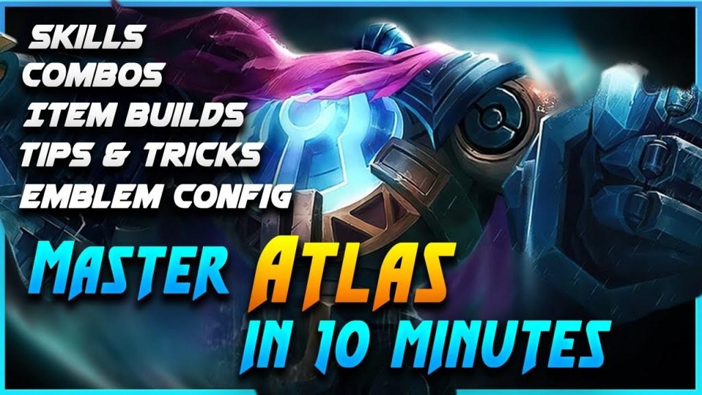 Master ATLAS In 10 Minutes | Mobile Legends Bang Bang