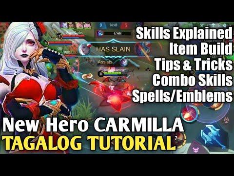 New Hero CARMILLA Tagalog Tutorial - Spells, Build and Skills Combo || Mobile Legends