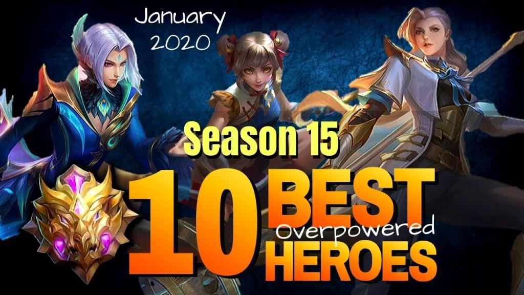 TOP 10 BEST OP HEROES in Mobile Legends Season 15 - MLBB (January 2020)