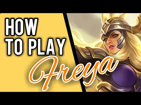 HOW TO USE FREYA || MOBILE LEGENDS✔